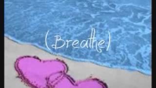 Breathe - Michelle Branch (Lyrics)