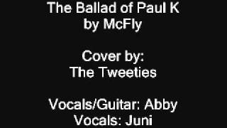 The Ballad of Paul K (McFly cover)