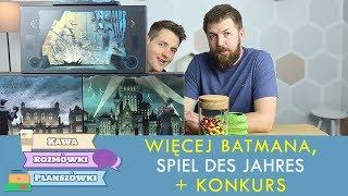 Kolejna porcja Batmana + Nominacje do Spiel des Jahres | Kawa, rozmówki, planszówki