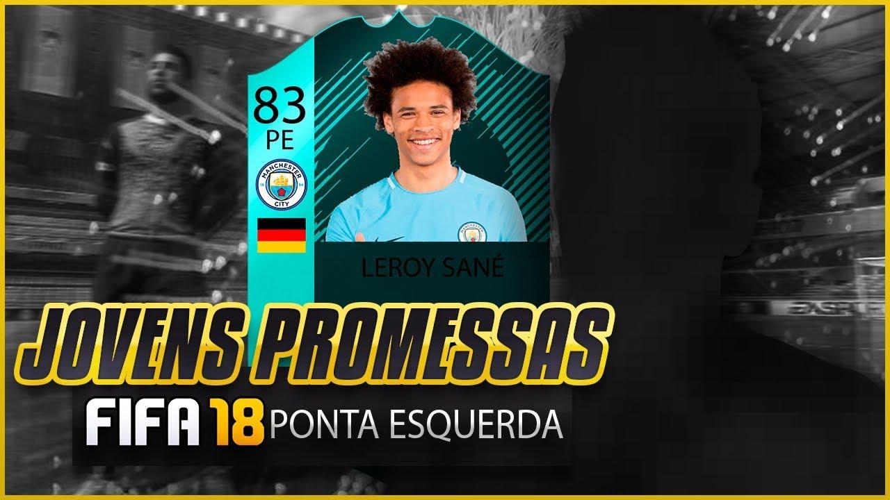 PONTA ESQUERDA - TOP JOVENS PROMESSAS - FIFA 18 ⚽