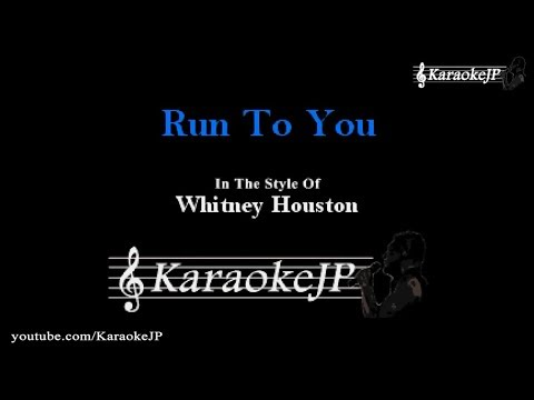 Run To You (Karaoke) - Whitney Houston