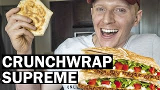 MACRO-FRIENDLY FAST FOOD: Homemade Crunchwrap Supreme from Taco Bell