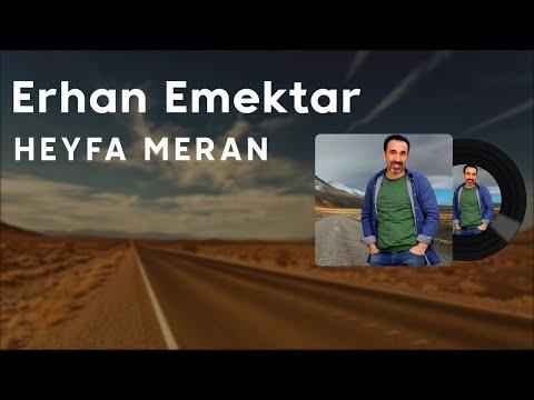 Erhan Emektar - Heyfa Meran (2021 © Aydın Müzik)