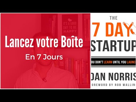 7 jours pour lancer sa start up