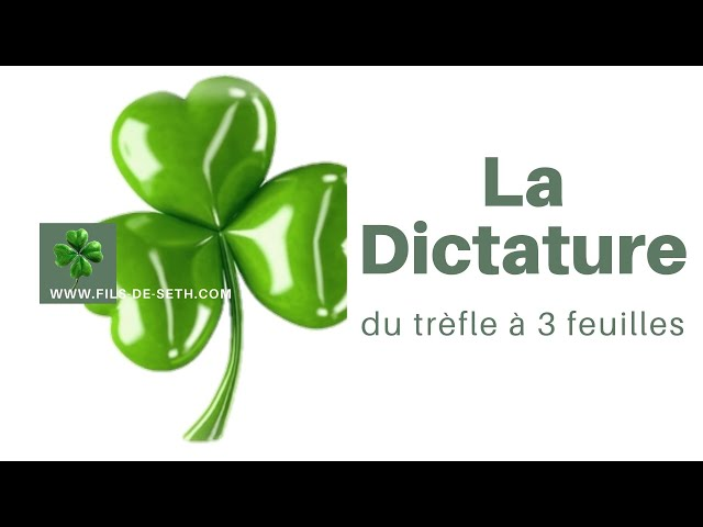 La Dictature du Trèfle à 3 feuilles