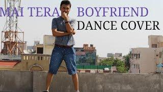 MAI TERA BOYFRIEND | RAABTA | DANCE COVER