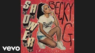 Becky G   Shower (audio)