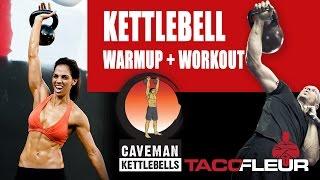 Kettlebell Complex Plus Dynamic Kettlebell Warm-up