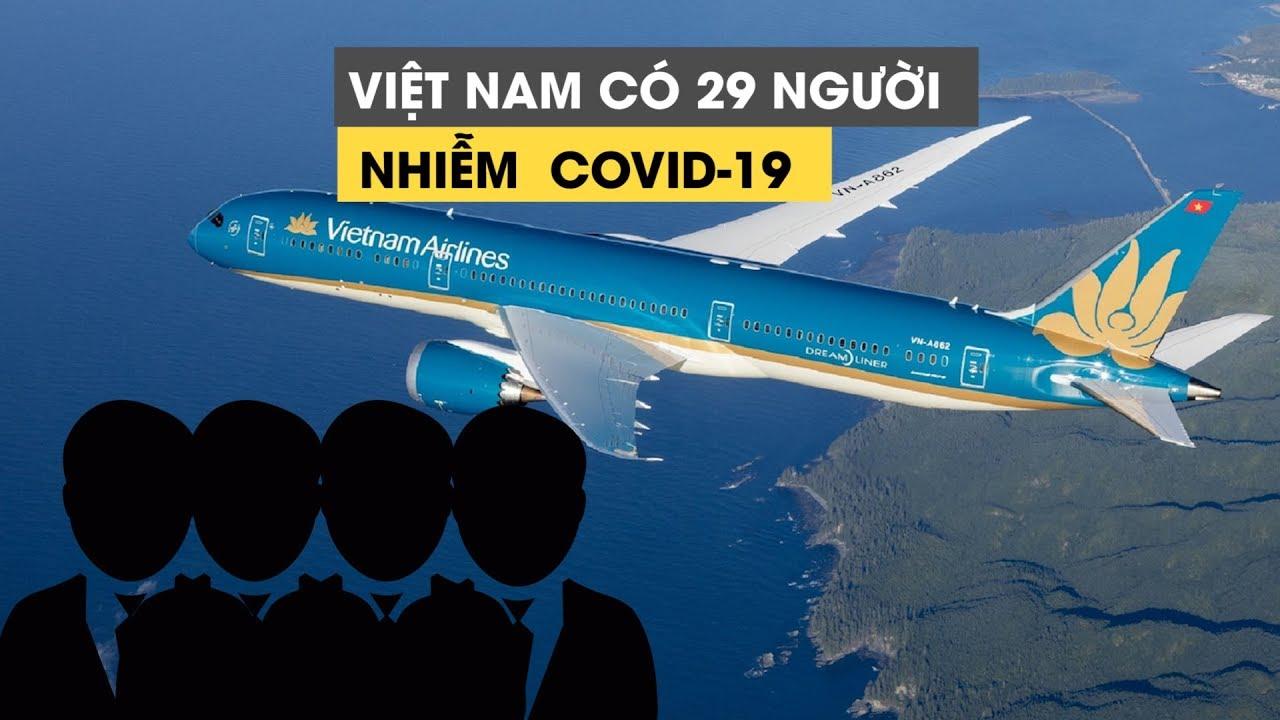 Việt Nam đã có 29 ca nhiễm Covid-19, 8 ca mới từng bay cùng bệnh nhân số 17