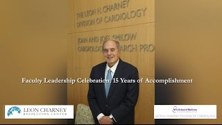 NYU Leon H. Charney Division of Cardiology | 15 Year Anniversary Celebration