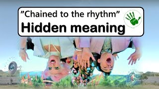 Hidden meaning | Chained to the rhythm | Katy perry ft. Skip Marley