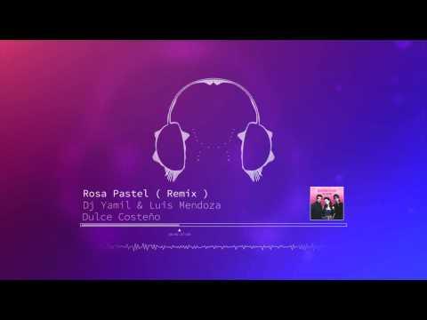Belanova -  Dj Yamil & Luis Mendoza (Dulce Costeño Remix) [2014]