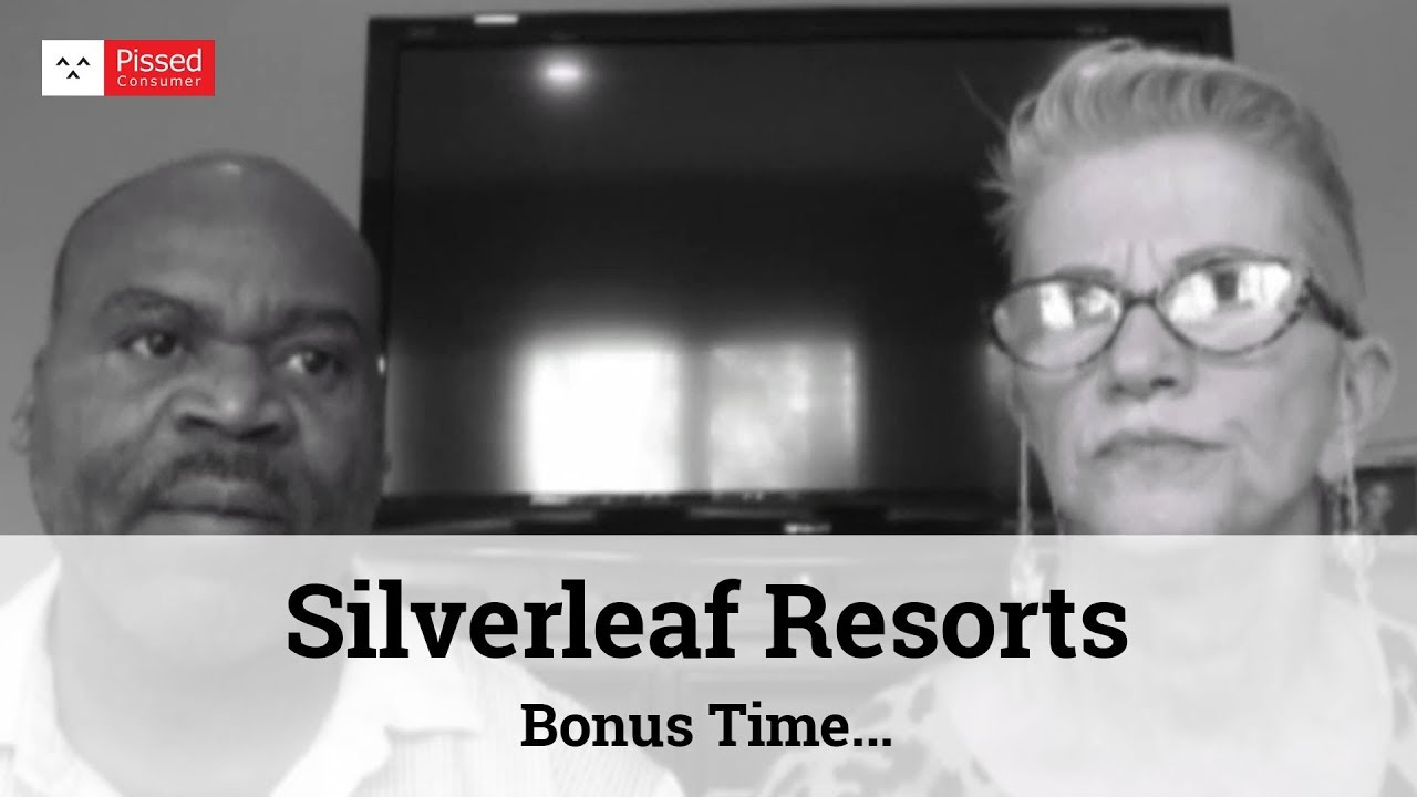 Silverleaf Resorts Bonus Time @ Pissed Consumer Interview