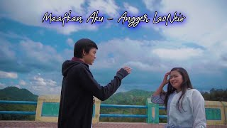 Download lagu MAAFKAN AKU - Angger LaoNeis (Official M/V)
