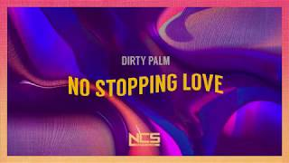 Dirty Palm - No Stopping Love (Lyrics)