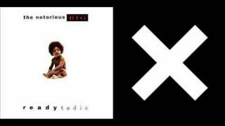 "Notorious B.I.G. ""Juicy"" vs. The xx ""Intro"""