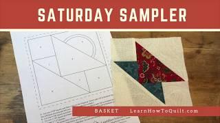 Satuday Sampler - Basket (Drafting Quilt Patterns)
