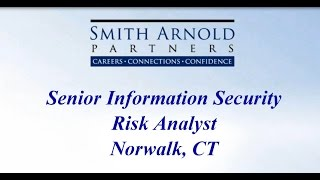 Senior Information Security Risk Analyst | New Job Opportunity | Smith Arnold Partners
