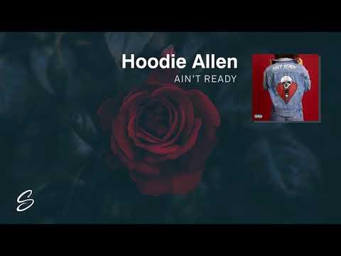 Hoodie Allen - Ain't Ready