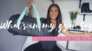 WHAT'S IN MY GYM BAG - MUST HAVES