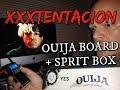 XXXTENTACION OUIJA BOARD SESSION (X SPEAKS FROM THE DEAD!)