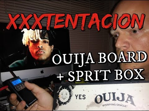 XXXTENTACION OUIJA BOARD SESSION (X SPEAKS...