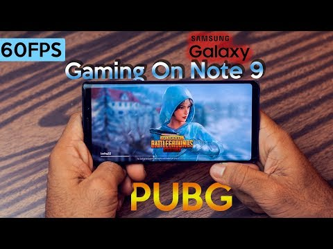 Samsung Galaxy Note 9 Gaming Review and Benchmark in 60FPS