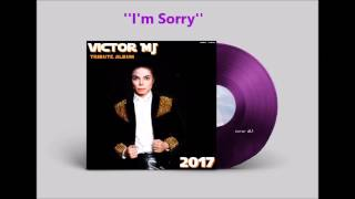 michael jackson i am sorry fanmade new album 2017 tribute