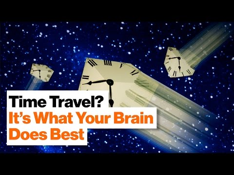 Mental Time Travel: Your Brain Is Literally a Time Machine | Dean Buonamano