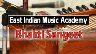 Bhakti Sangeet - East Indian Music Academy