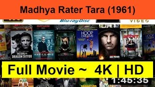 "Madhya-Rater-Tara--1961--Full""Length-Online""-"