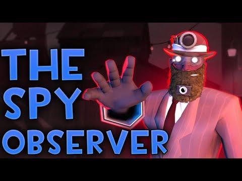 [TF2] THE OBSERVER SPY LOADOUT...