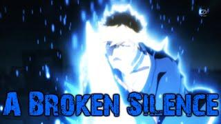 ►[Bleach AMV] Ichigo Vs Ginjo - A Broken Silence ᴴᴰ