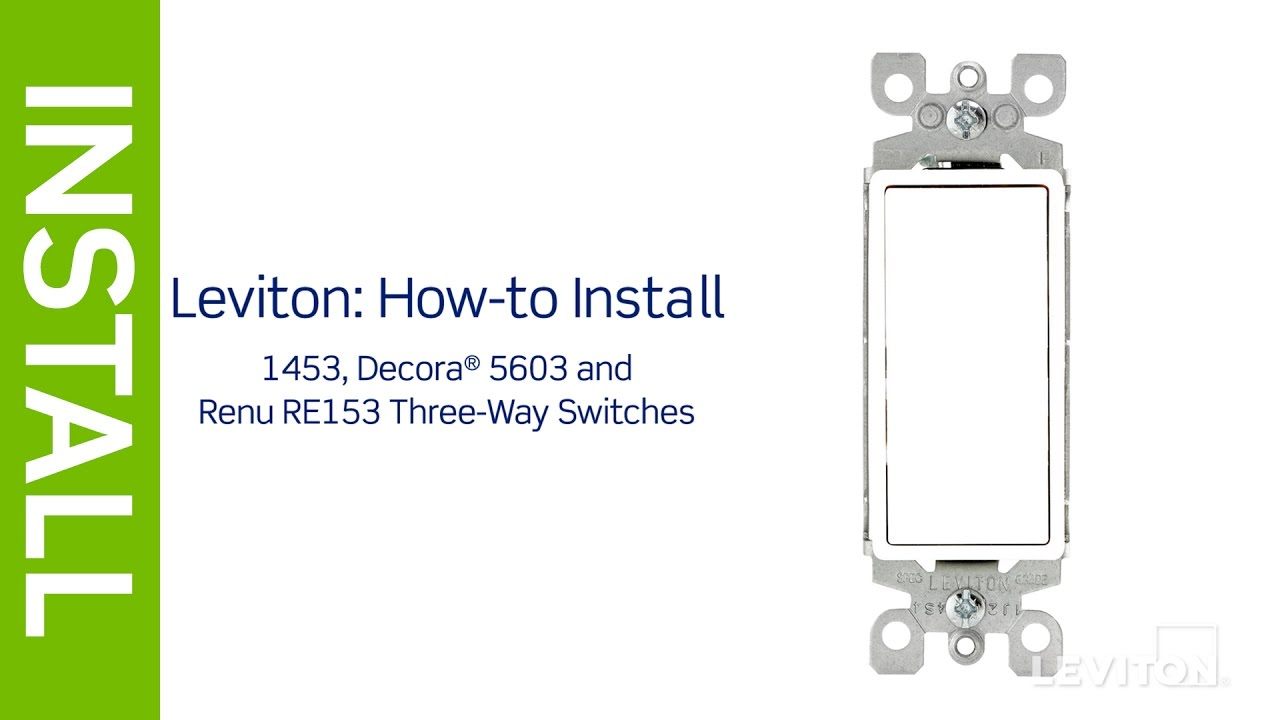 leviton decora 3 way switch wiring diagram 5603 leviton presents: how to install a three-way switch - youtube #4