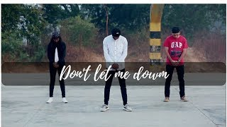 Dont let me down Dance Choreography | PUNIT