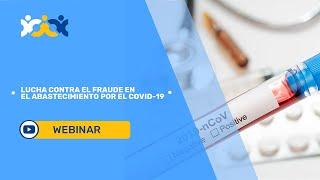 2. Lucha contra el fraude en el abastecimiento por el COVID-19 (subtítulado en español)