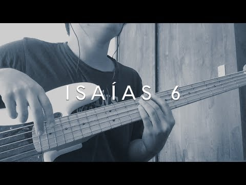 Isaías 6 - Morada (Bass Cover)