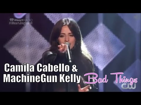 Camila Cabello & Machine Gun Kelly - Bad Things (Live At Z100 Jingle Ball)