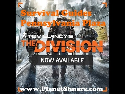 Survival Guide Page 7 Location Pennsylvania Plaza in Tom Clancy's The Division