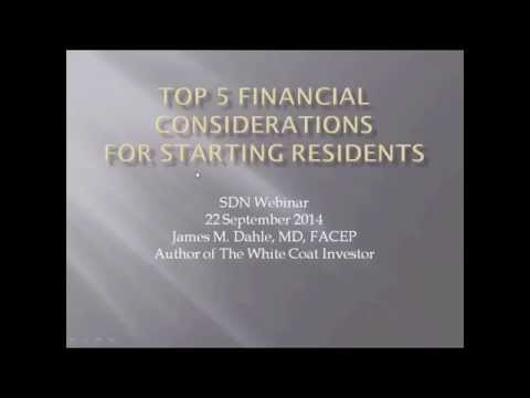 Top 5 Financial Considerations for Starting Residents (September 22, 2014)