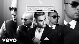 Maluma - Sin Contrato ft. Wisin y Don Omar (Oficial Remix)