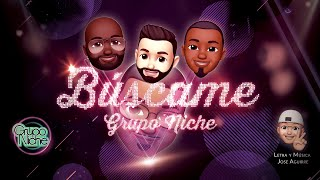 Grupo Niche - Búscame (Video Lyric)