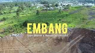Download EMBANG - Tian Storm x Rean Talamuda (Video Lyrics)