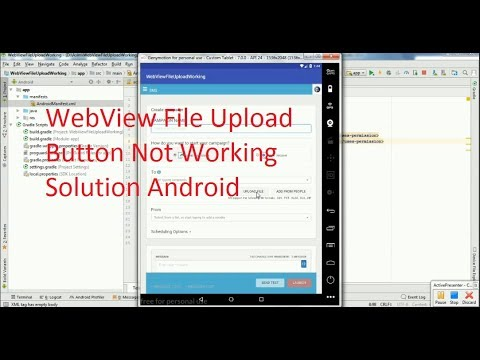 WebView File Upload Button Not Working Android Studio 3  0  1