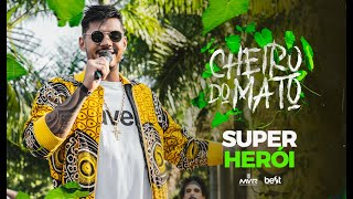 Hungria Hip Hop - Super Herói (Official Music Video) #CheiroDoMato