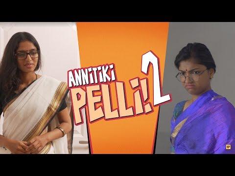 Annitiki Pelli 2 | Girl Formula | Chai Bisket