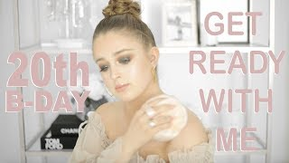 Get Ready With Me: My 20th Birthday! ♡