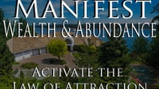 Manifest an Amazing Life! | Activate the Law of Attraction