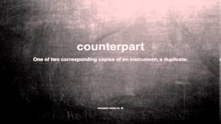 What does counterpart mean