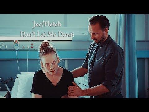 Jac/Fletch   Don't Let Me Down